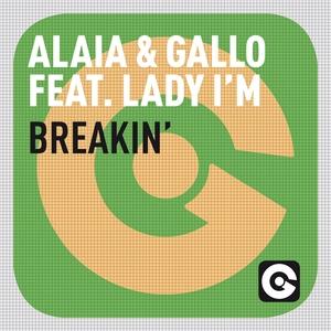 Breakin' | Alaia & Gallo