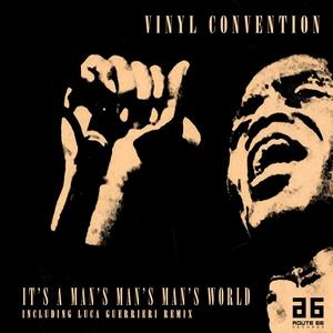 It's a Man's Man's Man's World | Vinyl Convention