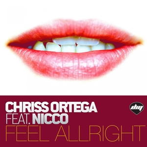 Feel Alright   Chriss Ortega