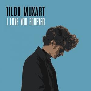 I Love You Forever | Tildo