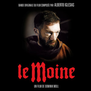 Le Moine (Bande originale du film) | Alberto Iglesias