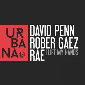 I Lift My Hands   David Penn