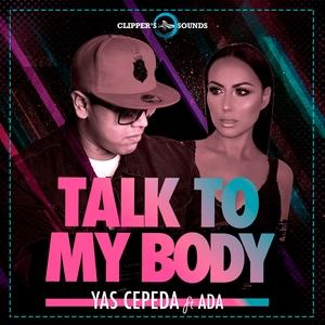 Talk to My Body | Yas Cepeda