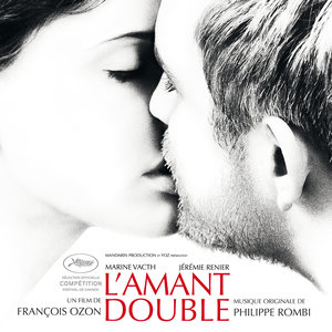 L'amant double (Original Motion Picture Soundtrack) | Philippe Rombi