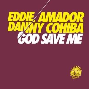 God Save Me   Eddie Amador