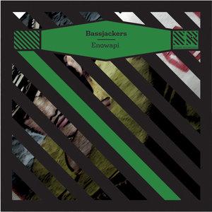 Enowapi - EP | Bassjackers
