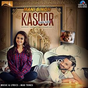 Kasoor Tan Das | Mani Singh