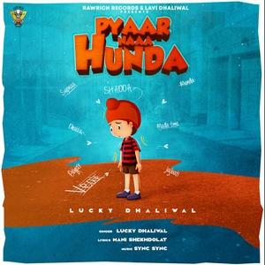 Pyaar Naaa Hunda | Lucky Dhaliwal