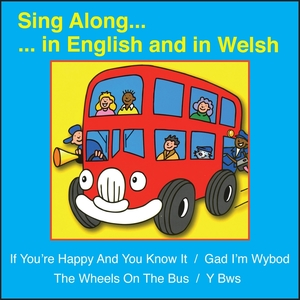 Sing Along .... in English and in Welsh