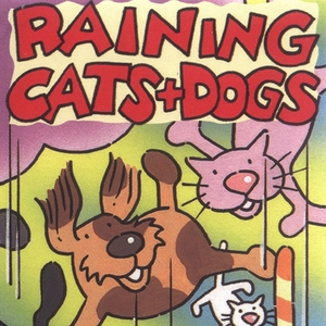 Raining Cats and Dogs | Kidzone
