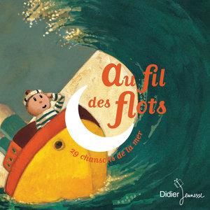Au fil des flots (29 chansons de la mer) | Natalie Tual