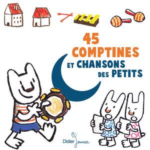 45 comptines et chansons des petits | Le Chœur des Enfants