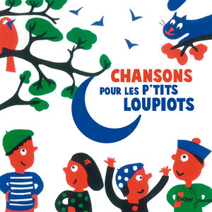 Chansons pour les p'tits loupiots | Yves Prual