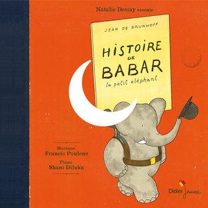Histoire de Babar le petit éléphant | Natalie Dessay