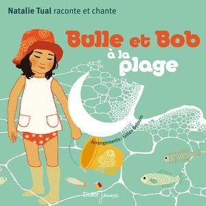 Bulle et Bob à la plage | Natalie Tual