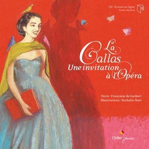 La Callas, une invitation à l'Opéra | Maria Callas
