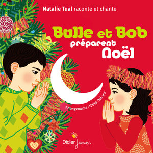 Bulle et Bob préparent Noël | Natalie Tual