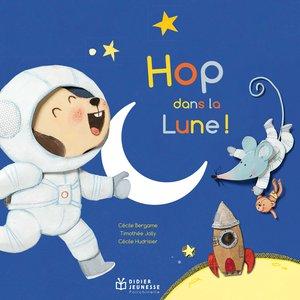Hop dans la Lune | Timothée Jolly