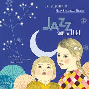 Jazz sous la lune | Misja Fitzgerald Michel