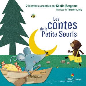 Les contes de la petite souris   Cécile Bergame