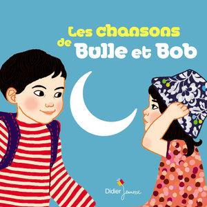 Les chansons de Bulle et Bob | Natalie Tual