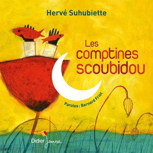 Les comptines scoubidou | Hervé Suhubiette