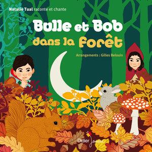 Bulle et Bob dans la forêt | Natalie Tual