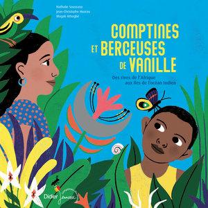 Comptines et berceuses de Vanille | Jean-Christophe Hoarau