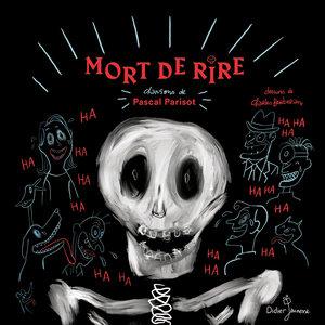 Mort de rire | Pascal Parisot