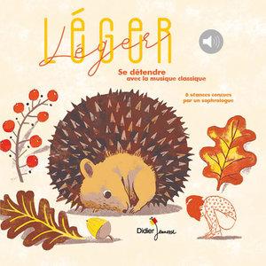 Léger Léger : Se détendre avec la musique classique | Elsa Lepoivre