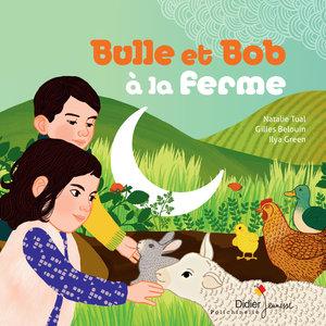 Bulle et Bob à la ferme | Natalie Tual