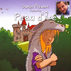 Peau d'âne   Daniel Prévost