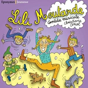 Lili Moutarde | Christiane Oriol