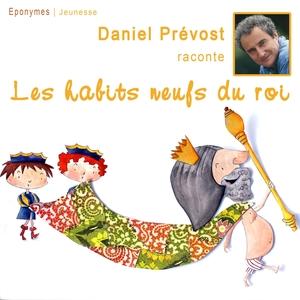 Les habits neufs de l'empereur   Daniel Prévost