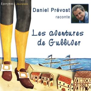 Gulliver à Lilliput   Daniel Prévost