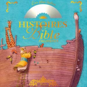 Les plus belles histoires de la Bible racontées | Marc Bretonnière