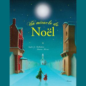 Un miracle de Noël | Damien Ricour