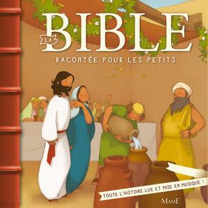 La Bible racontée pour les petits | Gérard Rouzier