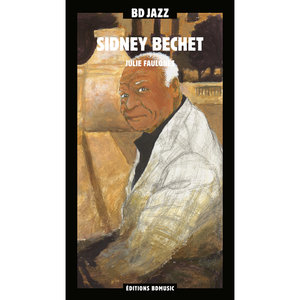 BD Music Presents Sidney Bechet   Sidney Bechet
