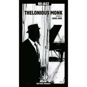 BD Music & Louis Joos Present Thelonious Monk, Vol. 2 | Thelonious Monk