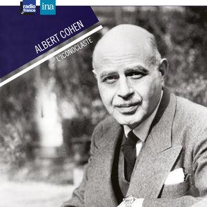 Albert Cohen, l'iconoclaste   Françoise Estèbe