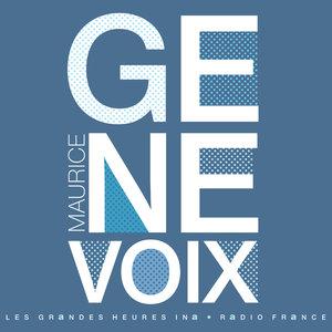 Maurice Genevoix, l'harmonie retrouvée   Maurice Genevoix
