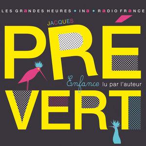 Jacques Prévert, Enfance. Lu par l'auteur | Jacques Prévert