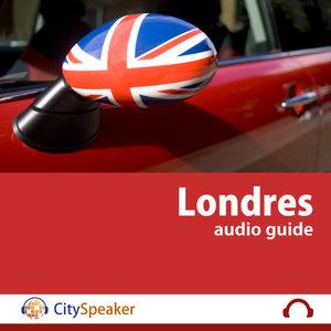 Londres - Audio Guide CitySpeaker (Français)   CitySpeaker