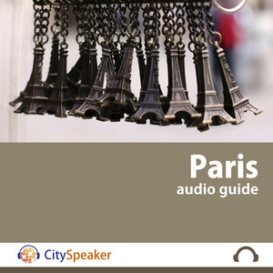 Paris - CitySpeaker Audio Guide (English)   CitySpeaker