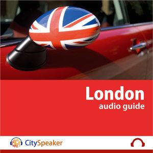 London - CitySpeaker Audio Guide (English)   CitySpeaker