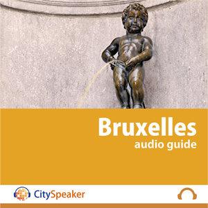 Bruxelles - Audio Guide CitySpeaker | CitySpeaker