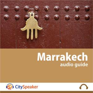 Marrakech - Audio Guide CitySpeaker   CitySpeaker