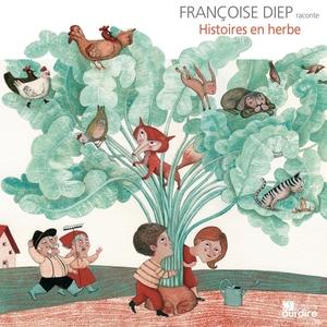 Histoires en herbe | Françoise Diep