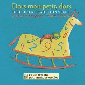 Dors mon petit, dors (Berceuses traditionnelles) | Carmen Campagne